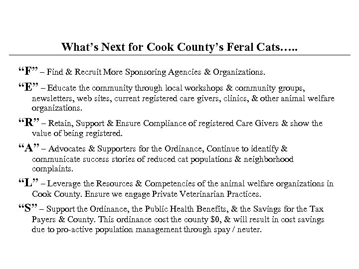 "What's Next for Cook County's Feral Cats…. . ""F"" – Find & Recruit More"