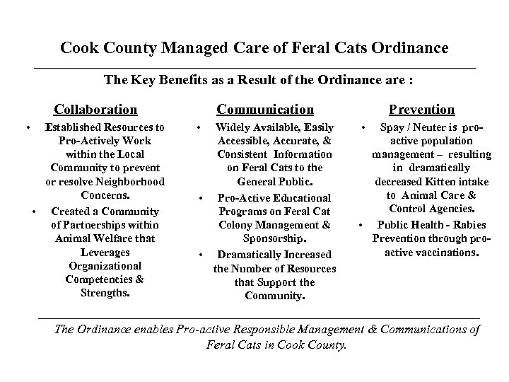 Cook County Managed Care of Feral Cats Ordinance The Key Benefits as a Result