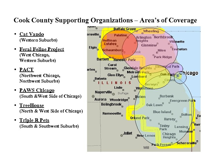 Cook County Supporting Organizations – Area's of Coverage • Cat Vando (Western Suburbs) •