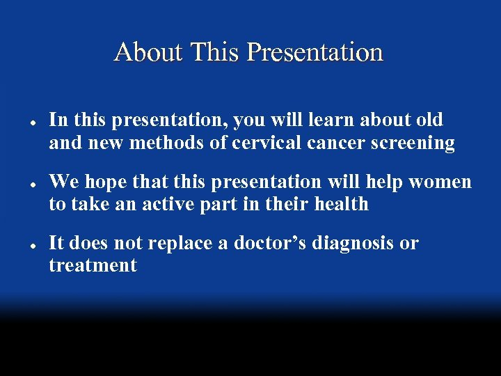 About This Presentation l l l In this presentation, you will learn about old