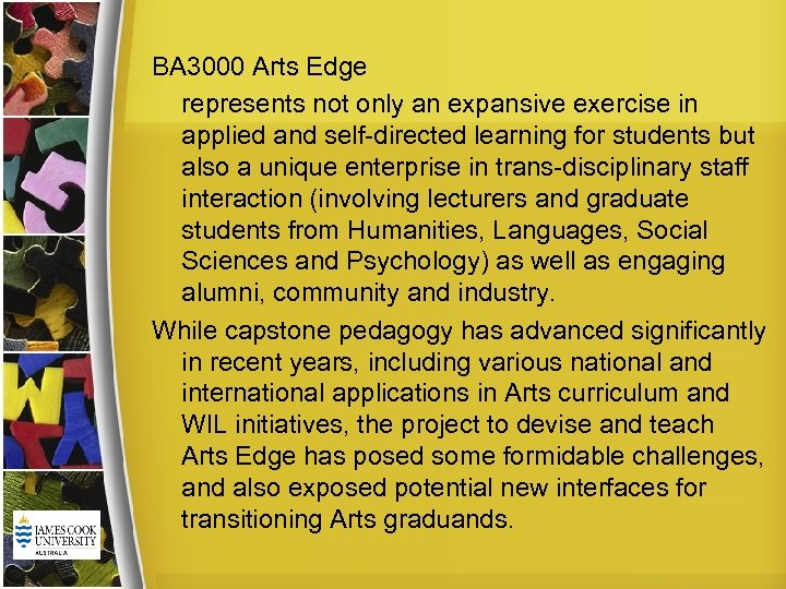 BA 3000 Arts Edge represents not only an expansive exercise in applied and self-directed