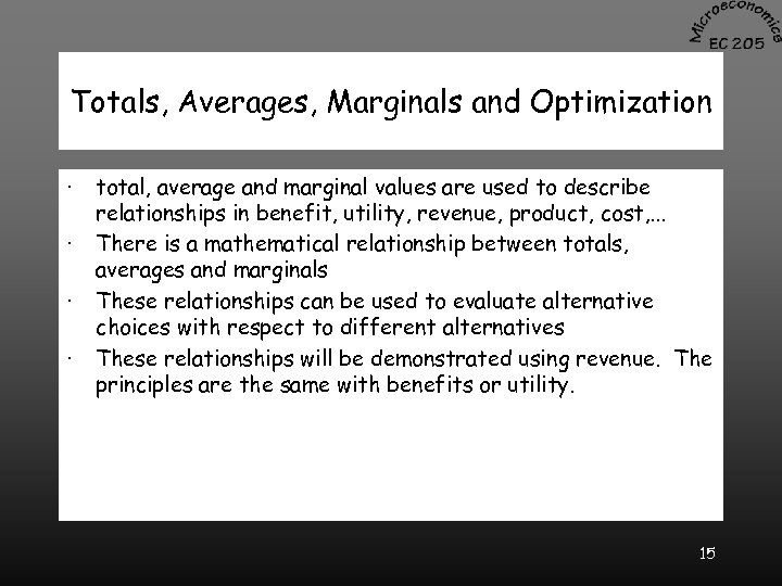 Totals, Averages, Marginals and Optimization · · total, average and marginal values are used
