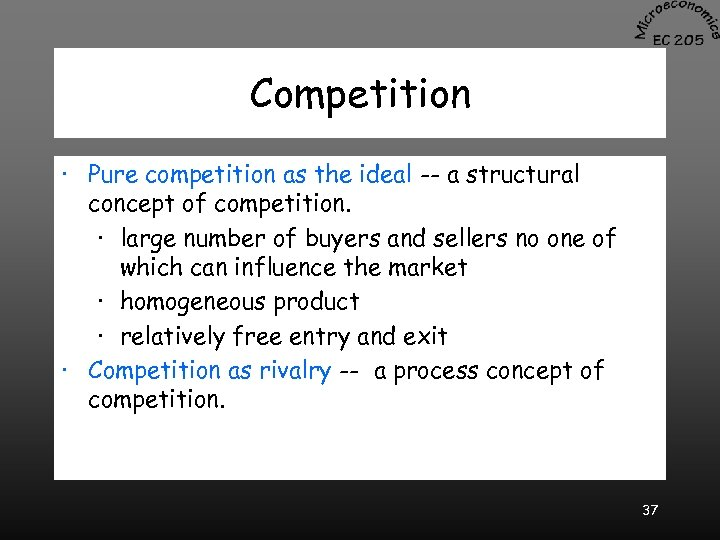Competition · Pure competition as the ideal -- a structural concept of competition. ·