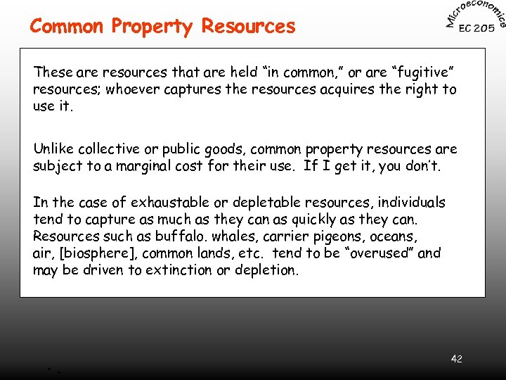 """Common Property Resources These are resources that are held """"in common, """" or are"""