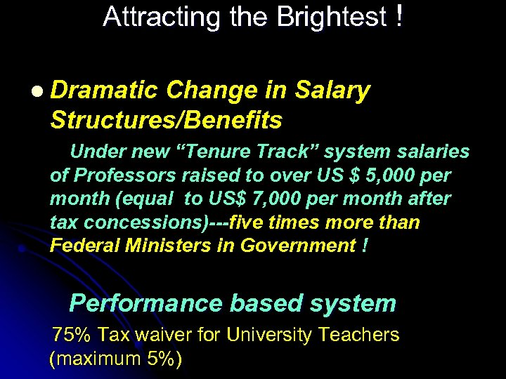 """Attracting the Brightest ! l Dramatic Change in Salary Structures/Benefits Under new """"Tenure Track"""""""