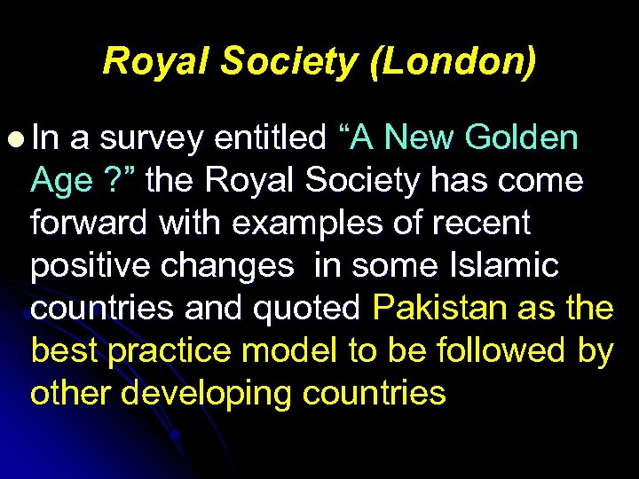 """Royal Society (London) l In a survey entitled """"A New Golden Age ? """""""