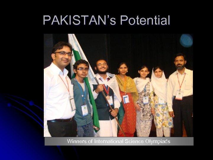 PAKISTAN's Potential Winners of International Science Olympiads