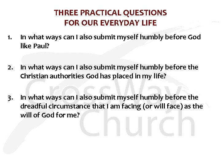 THREE PRACTICAL QUESTIONS FOR OUR EVERYDAY LIFE 1. In what ways can I also