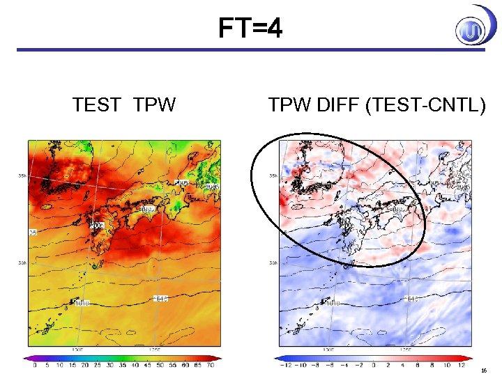 FT=4 TEST TPW DIFF (TEST-CNTL) 16