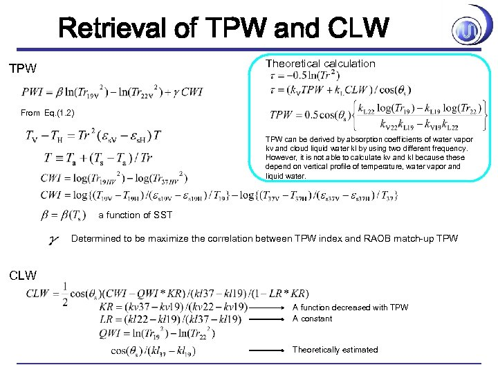 Retrieval of TPW and CLW Theoretical calculation TPW From Eq. (1. 2) TPW can