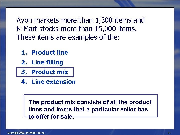 Avon markets more than 1, 300 items and K-Mart stocks more than 15, 000