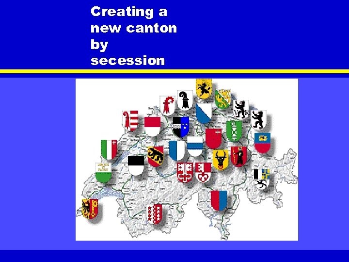 Creating a new canton by secession