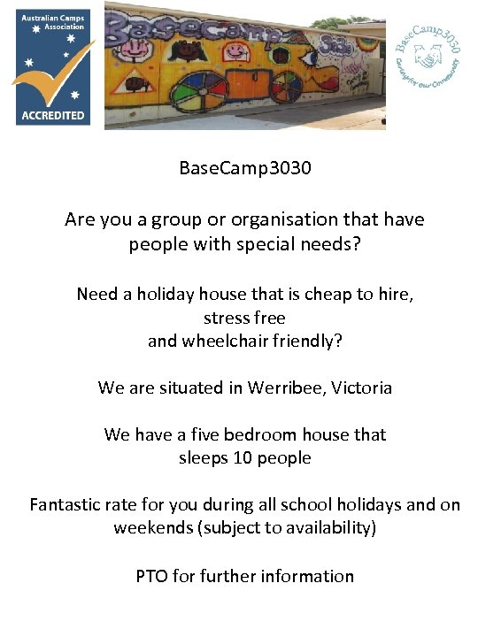 Base. Camp 3030 Are you a group or organisation that have people with special