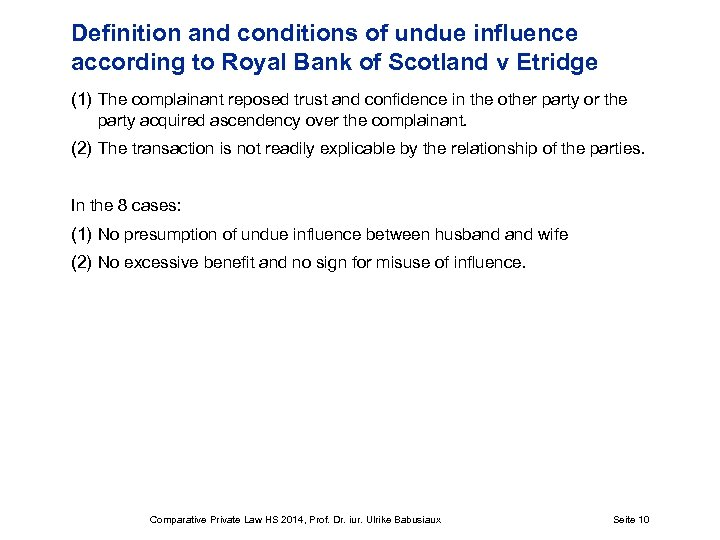 Definition and conditions of undue influence according to Royal Bank of Scotland v Etridge