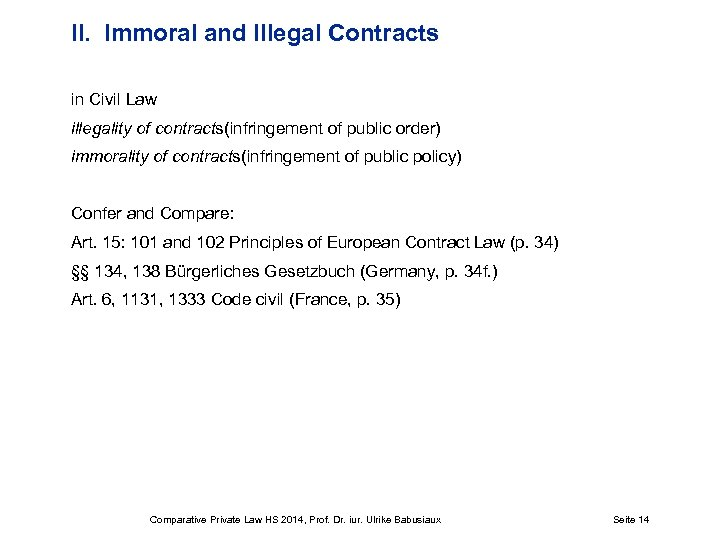 II. Immoral and Illegal Contracts in Civil Law illegality of contracts(infringement of public order)