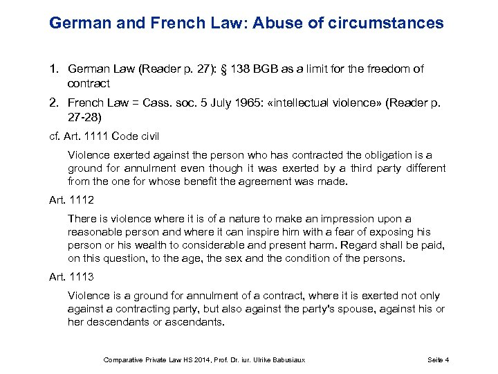 German and French Law: Abuse of circumstances 1. German Law (Reader p. 27): §