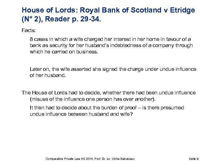 House of Lords: Royal Bank of Scotland v Etridge (N° 2), Reader p. 29