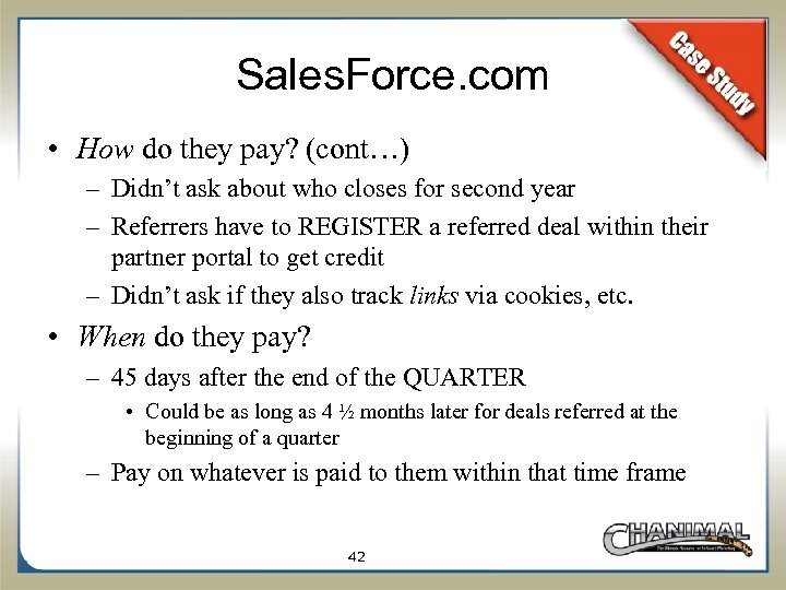 Sales. Force. com • How do they pay? (cont…) – Didn't ask about who