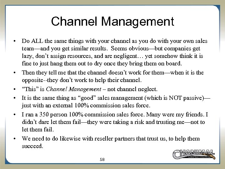 Channel Management • Do ALL the same things with your channel as you do