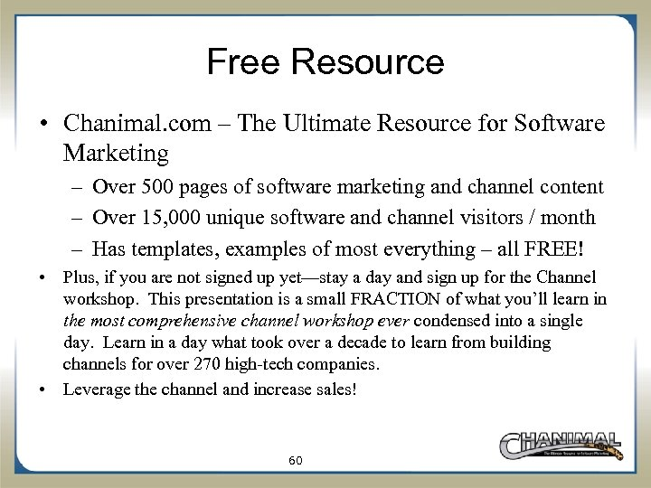 Free Resource • Chanimal. com – The Ultimate Resource for Software Marketing – Over