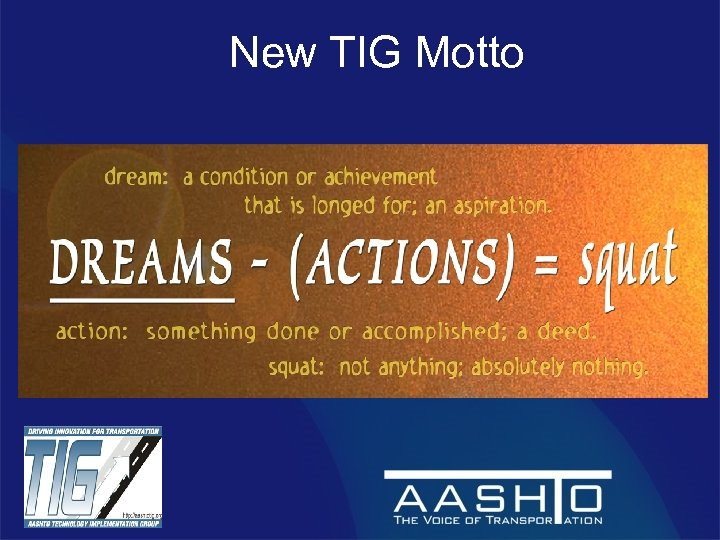 New TIG Motto