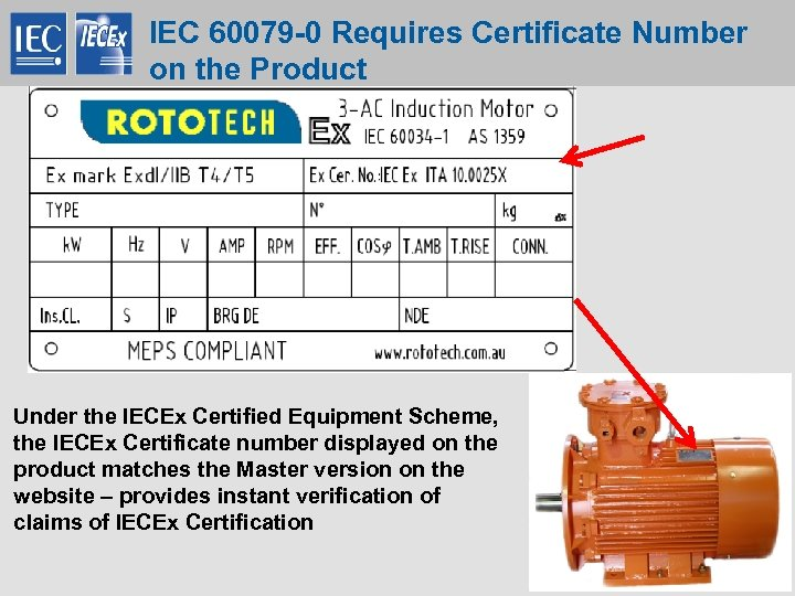 IEC 60079 -0 Requires Certificate Number on the Product Under the IECEx Certified Equipment