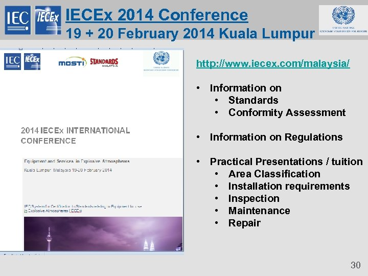 IECEx 2014 Conference 19 + 20 February 2014 Kuala Lumpur http: //www. iecex. com/malaysia/