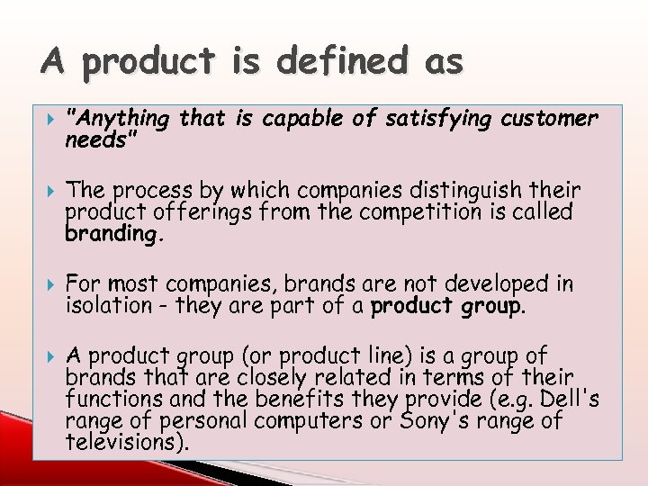 A product is defined as