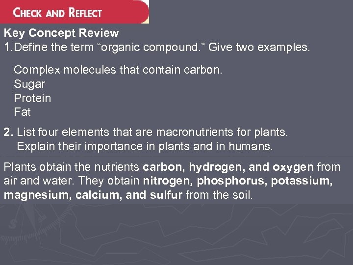 """Key Concept Review 1. Define the term """"organic compound. """" Give two examples. Complex"""