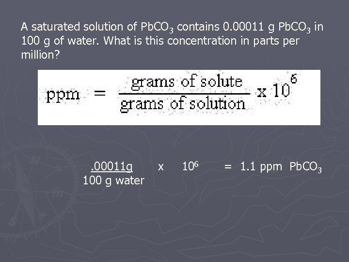 A saturated solution of Pb. CO 3 contains 0. 00011 g Pb. CO 3