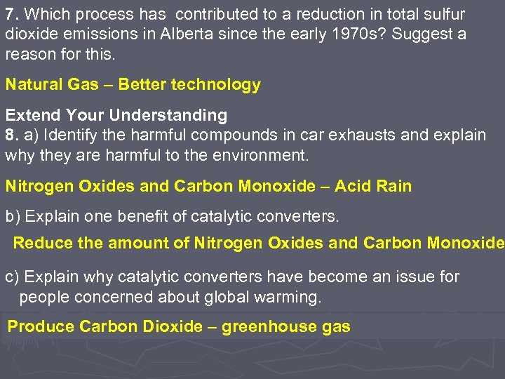 7. Which process has contributed to a reduction in total sulfur dioxide emissions in
