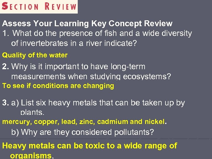 Assess Your Learning Key Concept Review 1. What do the presence of fish and