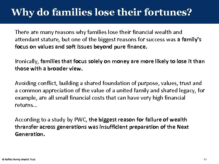 Why do families lose their fortunes? There are many reasons why families lose their