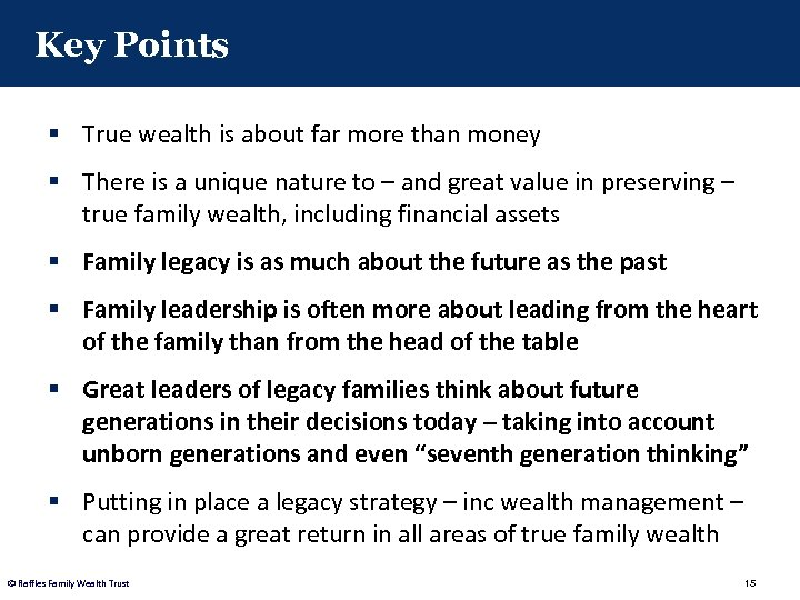 Key Points § True wealth is about far more than money § There is