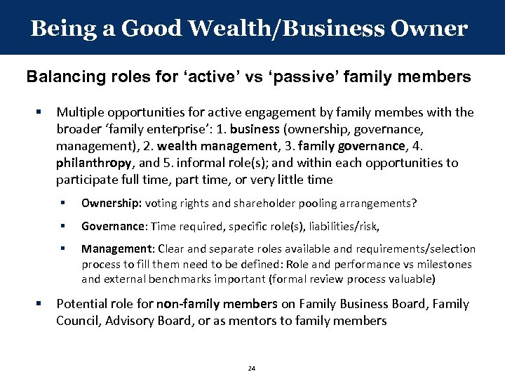 Being a Good Wealth/Business Owner Balancing roles for 'active' vs 'passive' family members §