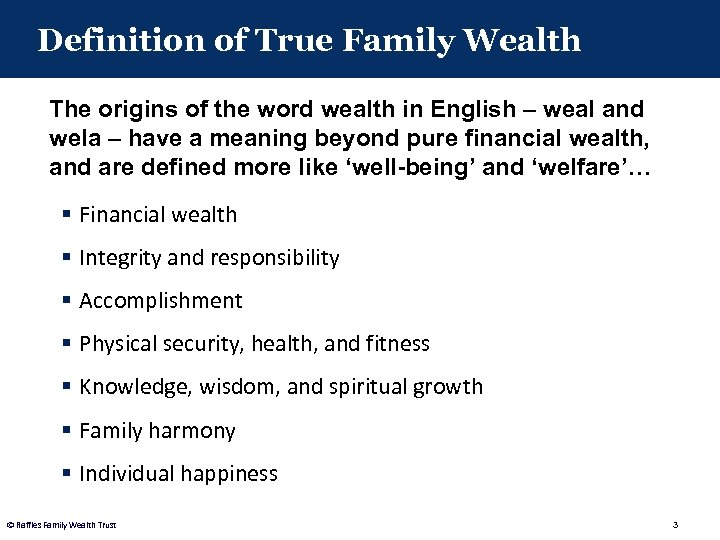Definition of True Family Wealth The origins of the word wealth in English –