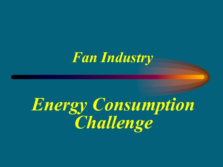 Fan Industry Energy Consumption Challenge