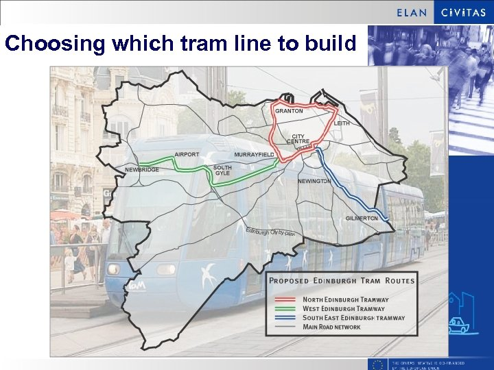 Choosing which tram line to build