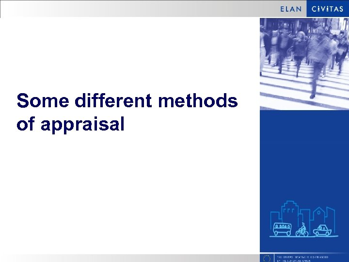 Some different methods of appraisal