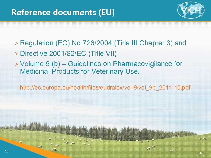 Reference documents (EU) > Regulation (EC) No 726/2004 (Title III Chapter 3) and >