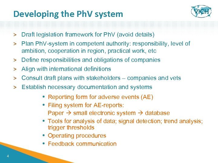 Developing the Ph. V system > Draft legislation framework for Ph. V (avoid details)