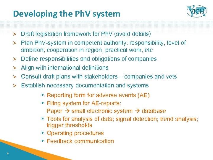 Developing the Ph. V system > Draft legislation framework for Ph. V (avoid details)