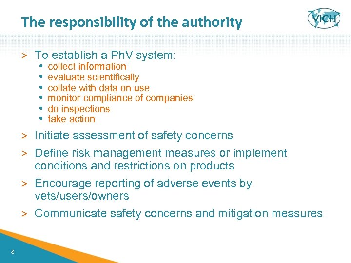 The responsibility of the authority > To establish a Ph. V system: • •