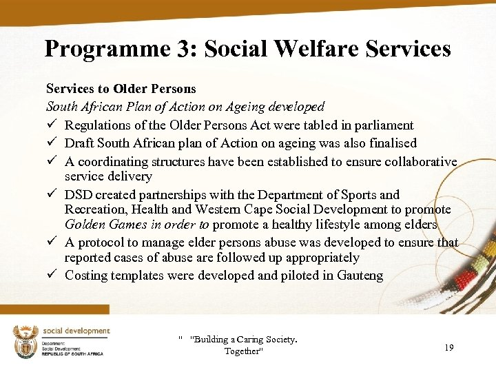 Programme 3: Social Welfare Services to Older Persons South African Plan of Action on