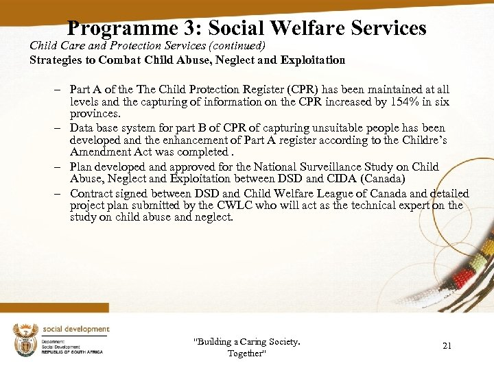Programme 3: Social Welfare Services Child Care and Protection Services (continued) Strategies to Combat