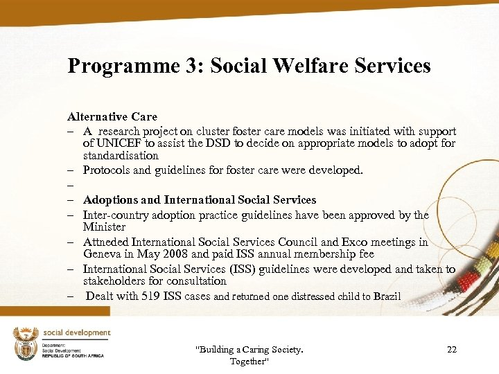 Programme 3: Social Welfare Services Alternative Care – A research project on cluster foster
