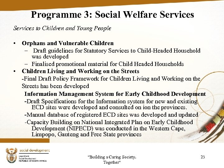 Programme 3: Social Welfare Services to Children and Young People • Orphans and Vulnerable