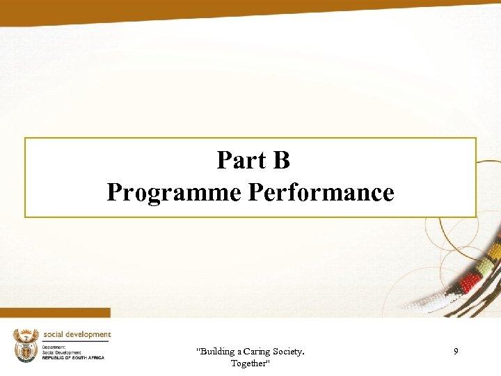 Part B Programme Performance