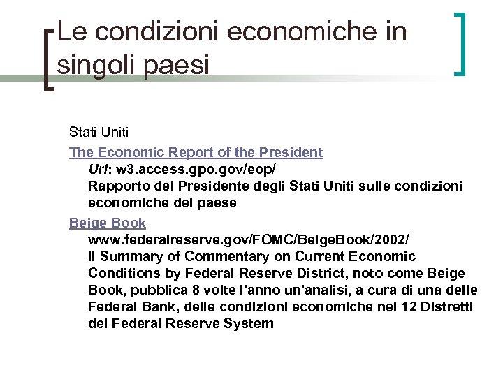 Le condizioni economiche in singoli paesi Stati Uniti The Economic Report of the President