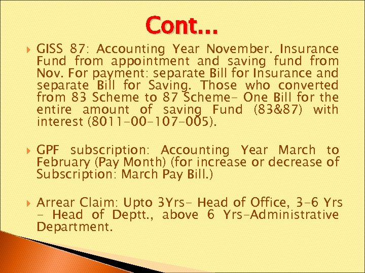 Cont… GISS 87: Accounting Year November. Insurance Fund from appointment and saving fund from